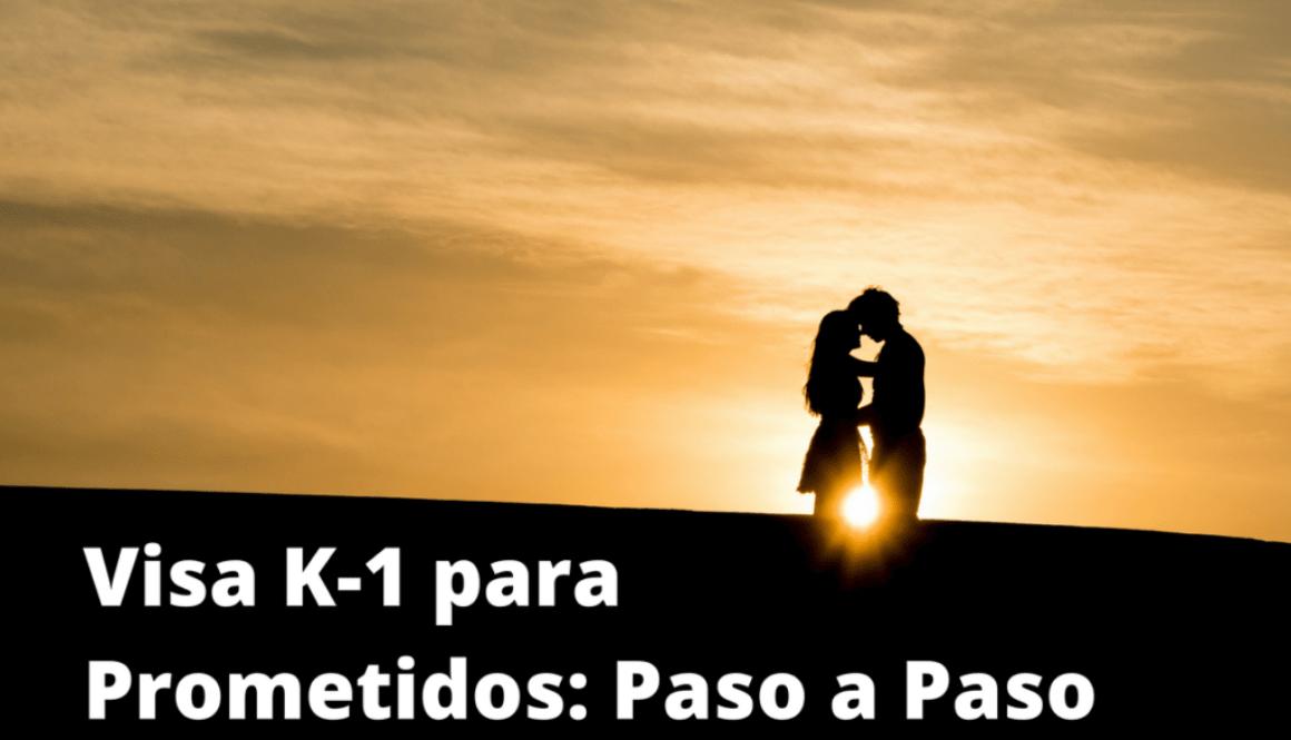 visa-k-1-para-prometidos-paso-a-paso